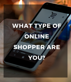 What type of online shopper are you?