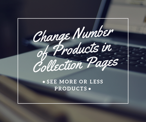 Change Number of Products in Collection Pages - NinjaNutz