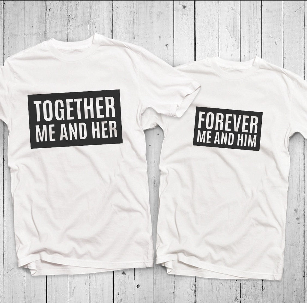 Together Me And Her Him Couple T-Shirt