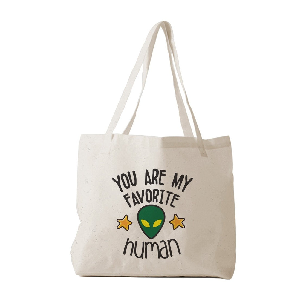 You Are My Favorite Human Tote Bag