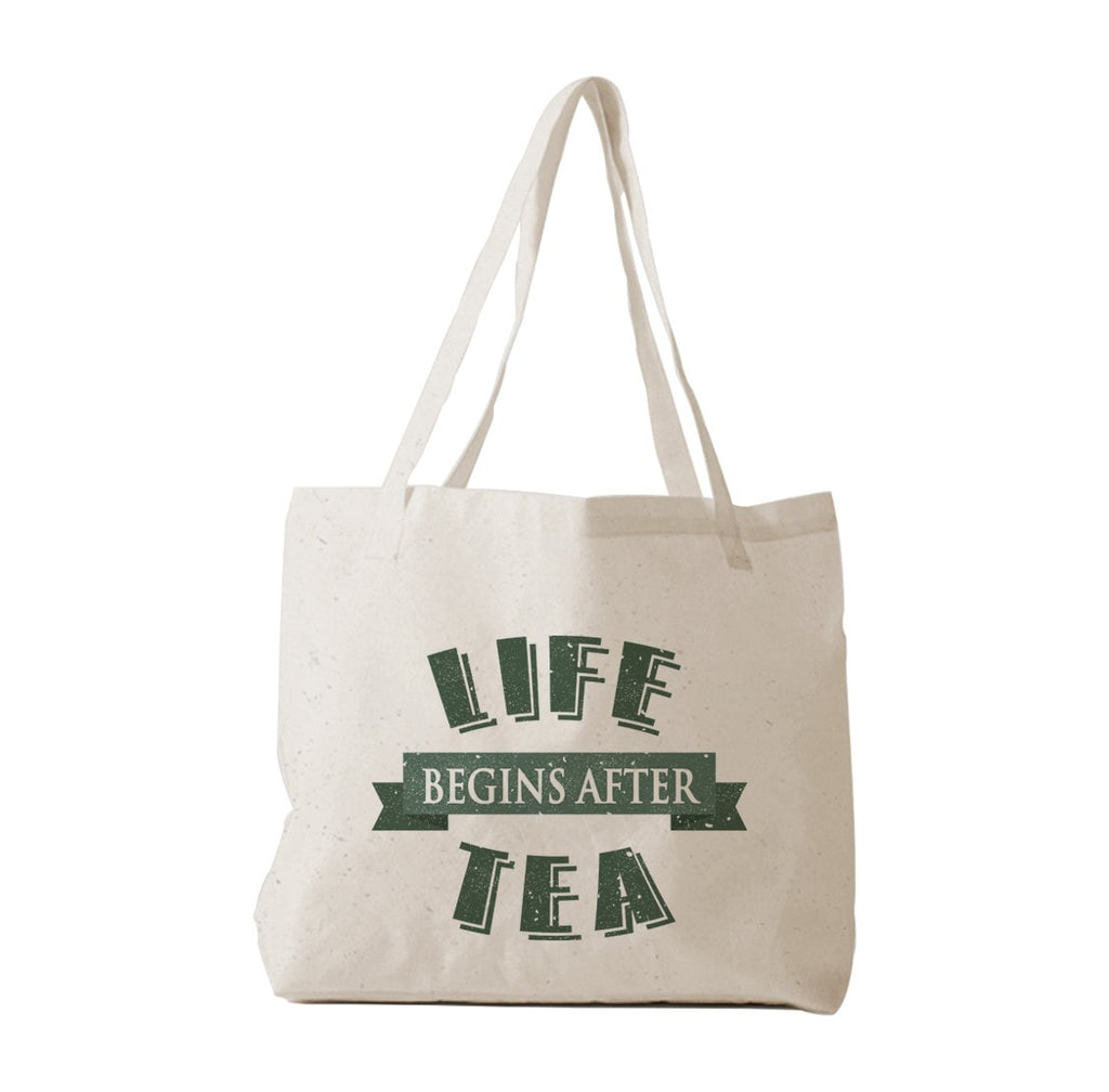 Life Begins After Tea Tote Bag
