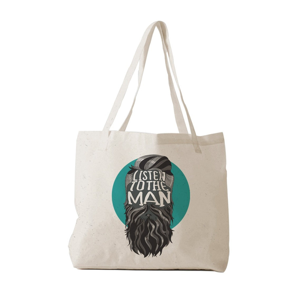 Listen To The Man Tote Bag