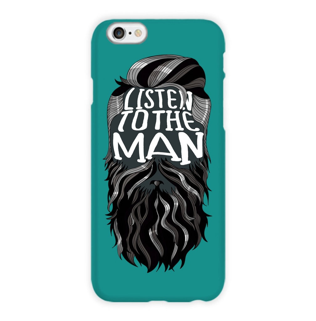 Listen To The Man Phone Case
