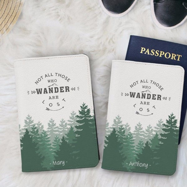 Not all those who wander are lost Forest Passport Holder
