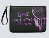 Don't Quit Your Dream Clutch