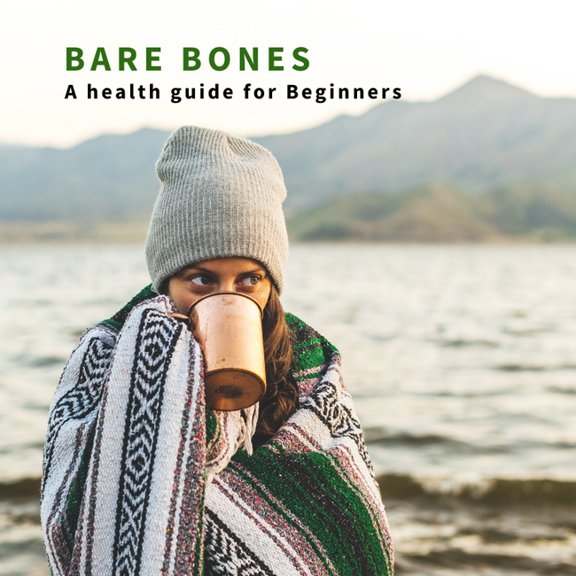 Bare Bones - A Health Guide for Beginners