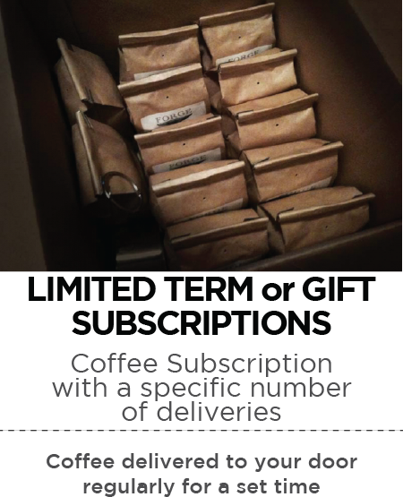 Coffee Subscription Limited Term or Gift