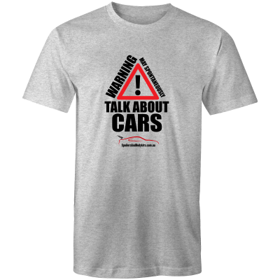 """May Talk About Cars"" T Shirt - Men's Car T-Shirt (Multiple Colours & Sizes Available) - Spoilers and Bodykits Australia"
