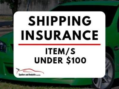 Shipping Insurance – Item/s Under $100 - Spoilers and Bodykits Australia