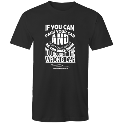 """You Bought the Wrong Car"" T Shirt - Men's Car T-Shirt (Multiple Colours & Sizes Available) - Spoilers and Bodykits Australia"