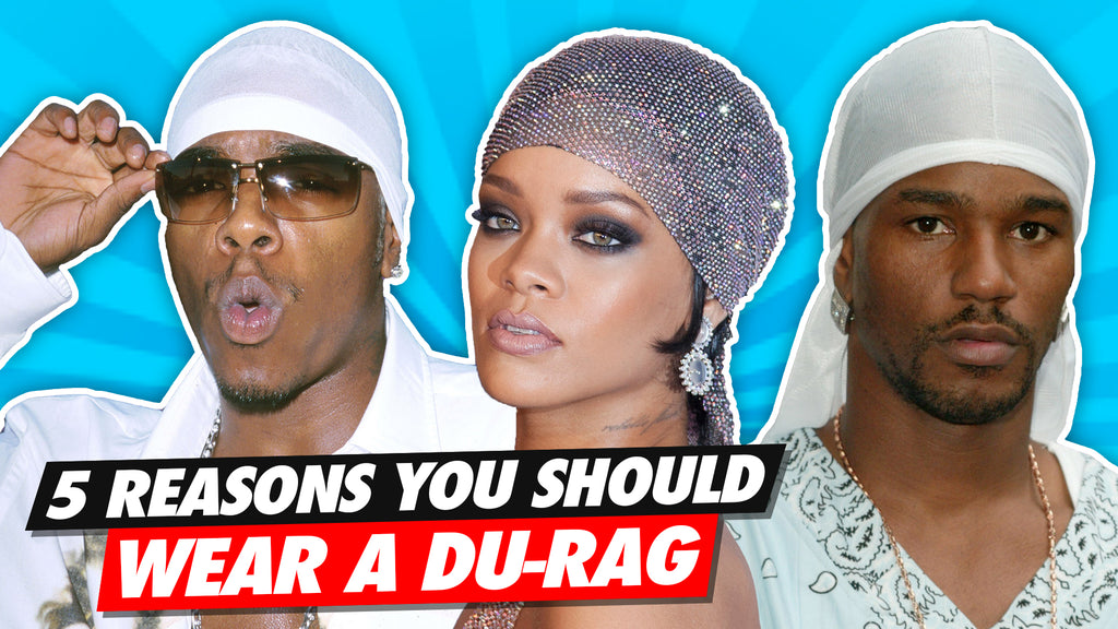 5 Reasons You Should Wear a Du-rag