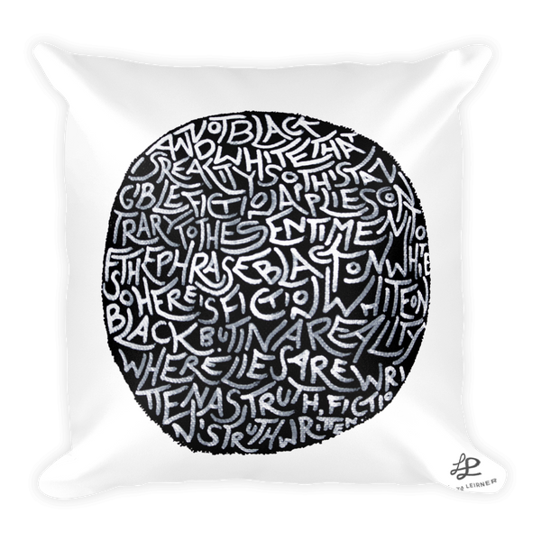 Reality is not Black and White - Pillow