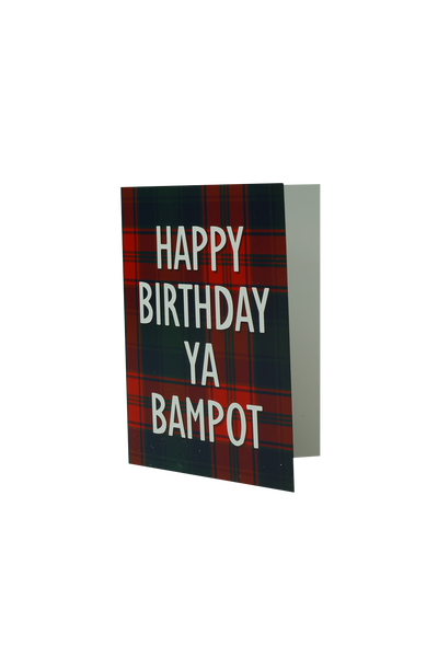 'Happy Birthday Ya Bampot' Birthday Card