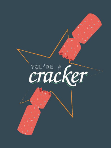 """You're a cracker"" Christmas Card"