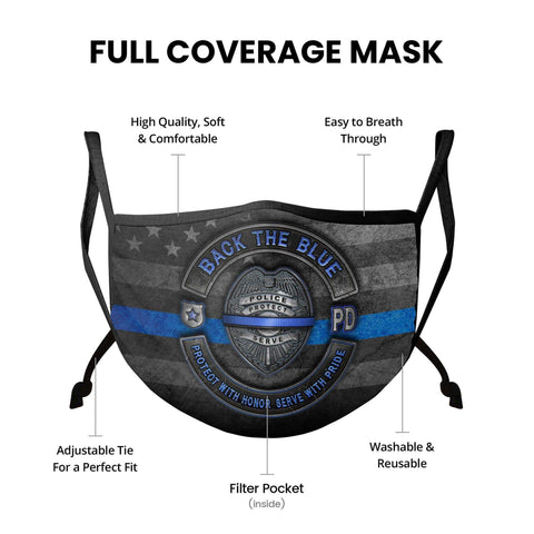 Back the Blue Law Enforcement Blue Lives Matter Serve and Protect Face Mask
