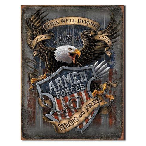 Armed Forces - since 1775 Tin Sign-Military Republic