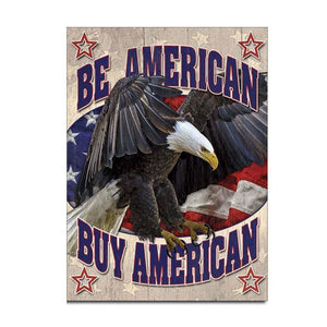 """Be American Buy American"" Tin Sign-Military Republic"