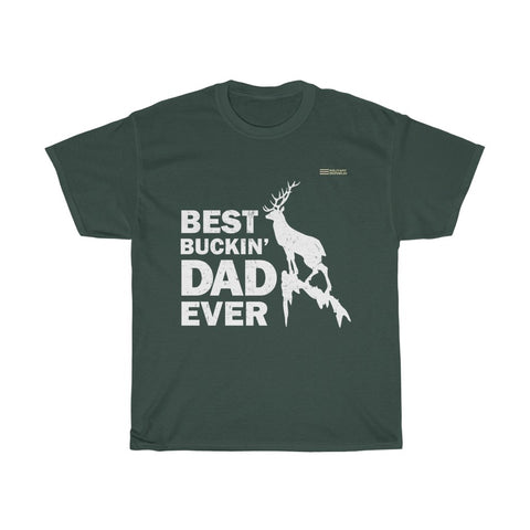 Best Buckin' Dad Ever T-shirt - Dad Who Loves Hunting