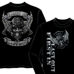 First In Last Out Firefighter Long Sleeve Shirt-Military Republic