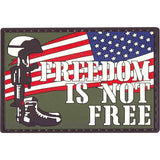Freedom Is Not Free PVC  Patch