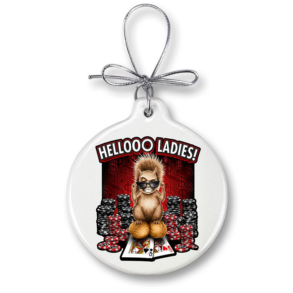 Hello Ladies Christmas Ornament