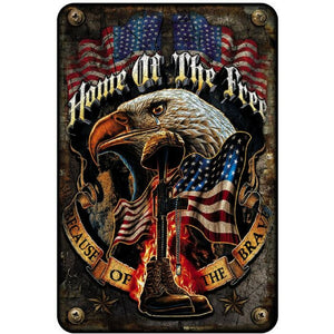Home Of The Free Because Of The Brave Aluminum Sign-Military Republic