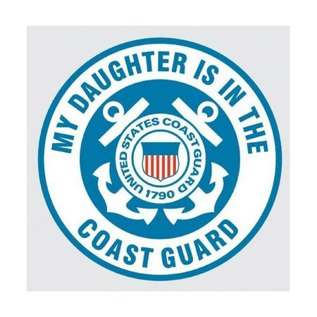 My Daughter is in the Coast Guard with United States Coast Guard Crest Decal-Military Republic