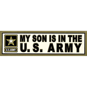 My Son is in the US Army 3.5 x 12 inch Metallic Bumper Sticker