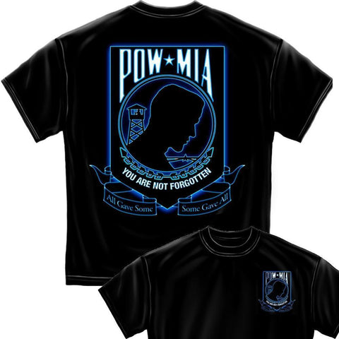 POW MIA - You Are  Not Forgotten - Some Gave All T-Shirt