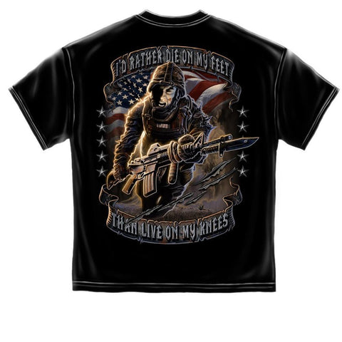 Rather Die On My Feet than Live on My Knees T Shirt