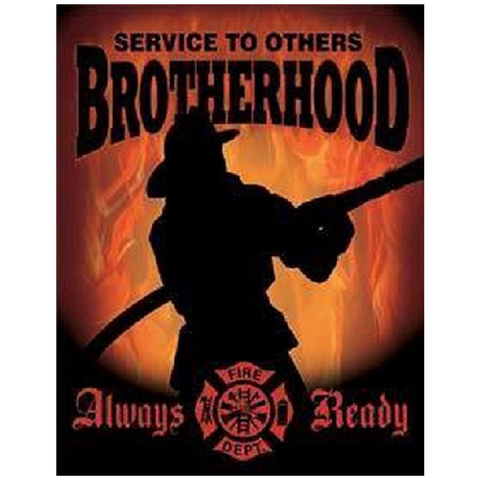 Service to Brotherhood - Firefighter  Vintage Tin Sign
