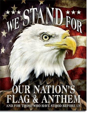 We Stand For Our Flag Tin Sign-Military Republic