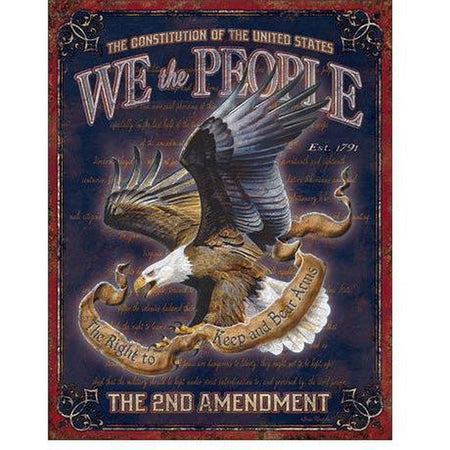 We The People - 2nd Amendment Tin Sign-Military Republic