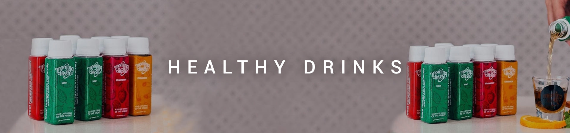 - Healthy Drinks -