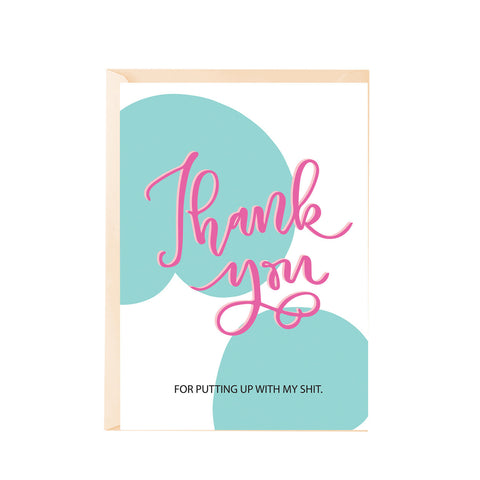 Greeting Card - Putting up with me-PropShop24.com