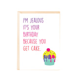 Greeting Card - IÕm jealous itÕs your birthday-PropShop24.com