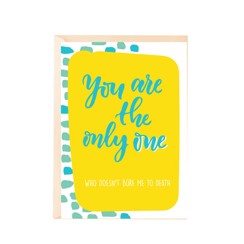 Greeting Card - YouÕre the only one-Stationery-PropShop24.com