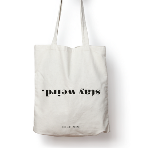 Stay Weird Tote Bag-Fashion-PropShop24.com