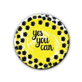 Badge/Magnet - Yes You Can-HOME-PropShop24.com