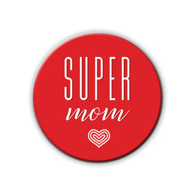 Badge/Magnet - Super Mom-HOME-PropShop24.com