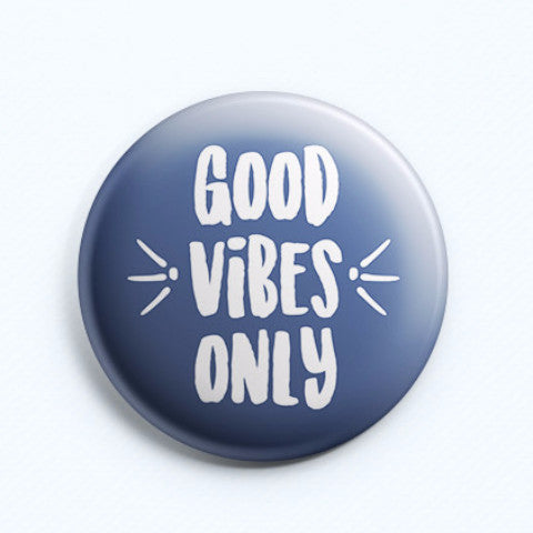 Good Vibes Badge-Home-PropShop24.com
