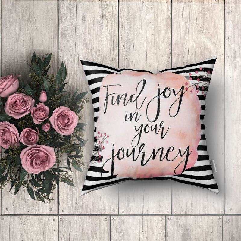 Cushion Cover - Find Joy In Your Journey - Satin-HOME ACCESSORIES-PropShop24.com