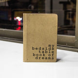 Vintage Notebook - My Bed Side Table Book Of Dreams(Brown)-Stationery-PropShop24.com