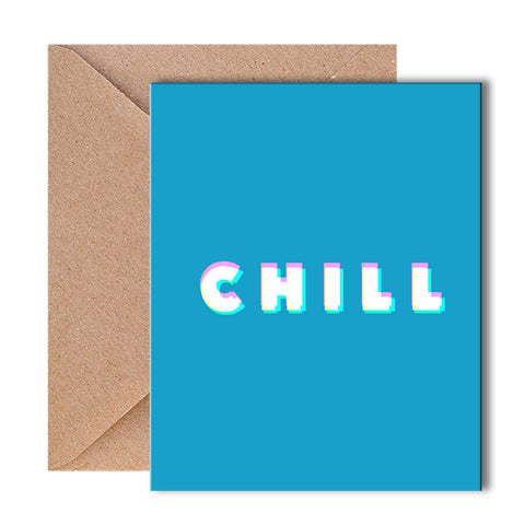Greeting Card - Chill