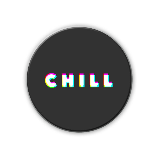 Magnet / Badge - Chill-Home-PropShop24.com