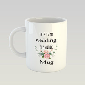 Coffee Mug - Wedding Planning Mug-HOME-PropShop24.com