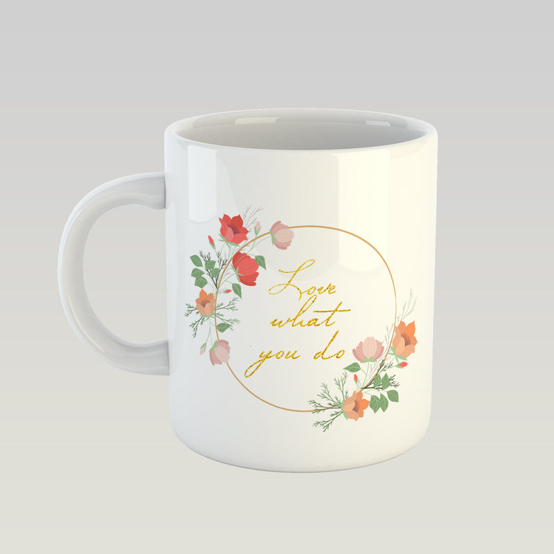 Coffee Mug - Love What You Do-DINING + KITCHEN-PropShop24.com