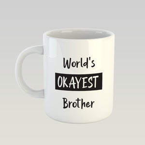 Coffee Mug - Okayest Brother-DINING + KITCHEN-PropShop24.com