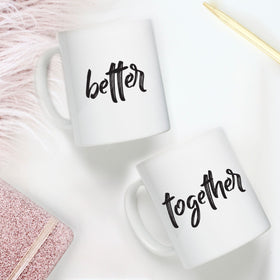 Coffee Mug - Better Together - Set Of 2-HOME-PropShop24.com