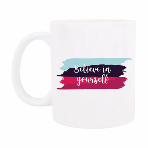 Coffee Mug - Believe in Yourself-Home-PropShop24.com